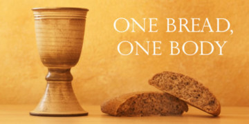 Communion one body, one bread